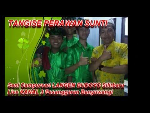 TANGISE PERAWAN SUNTI Seni Campursari LANGEN BUDOYO Live Kanal3 Pesanggaran Banyuwangi