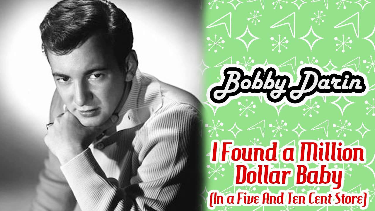 Bobby Darin - I Found A Million Dollar Baby (In A Five And Ten ...