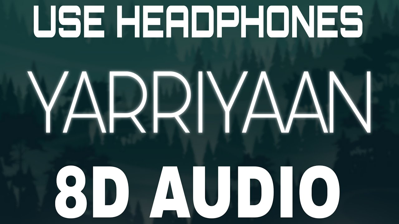 Yaariyaan [8D AUDIO] Sidhu Moose Wala | Yes I Am Student | New Punjabi Songs 2021