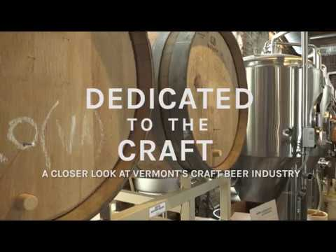 Dedicated to the Craft - A Closer Look at Vermont's Craft Beer Industry