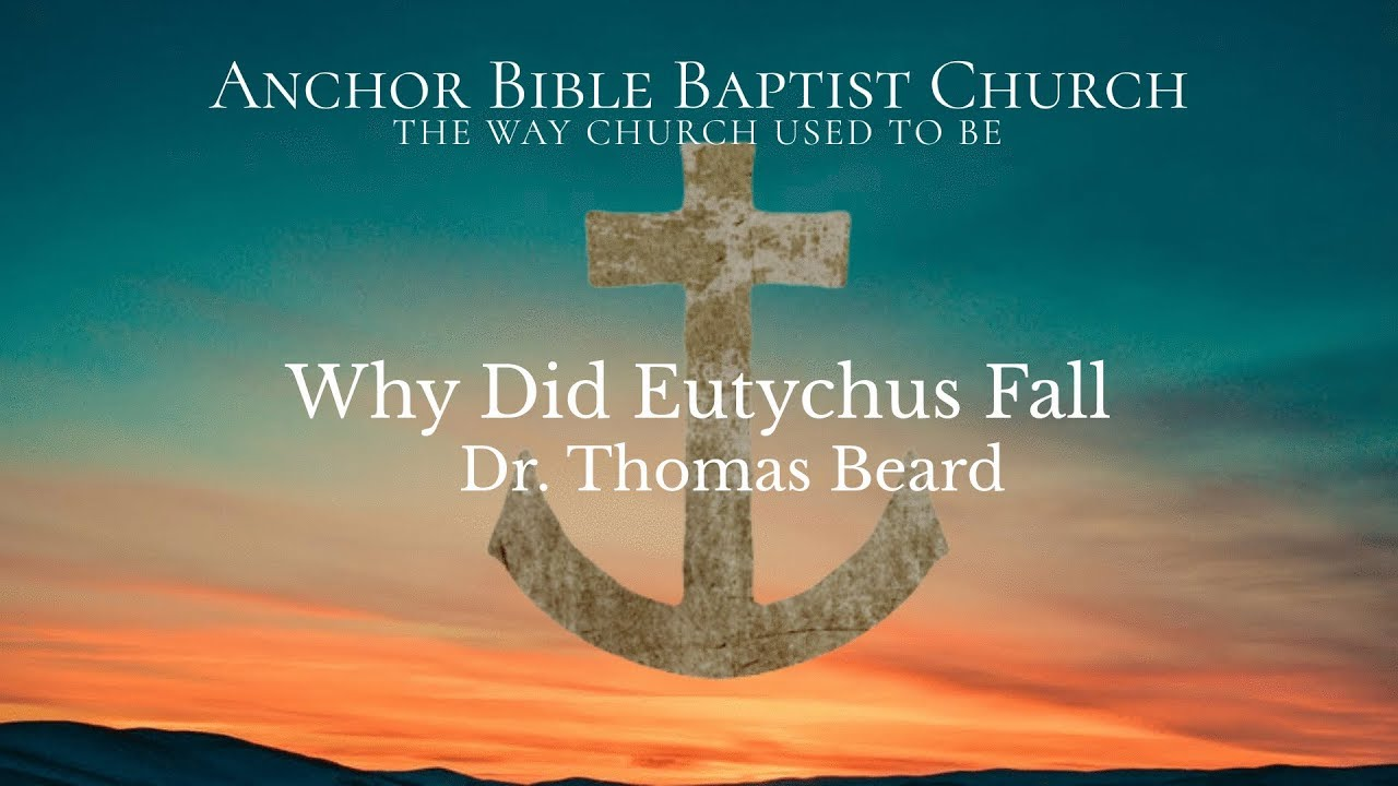 Why Did Eutychus Fall