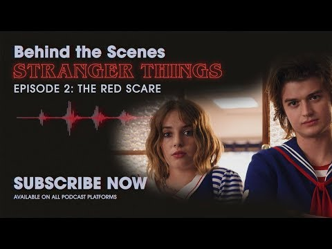 Behind The Scenes: Stranger Things Podcast   Ep. 2 - The Red Scare   Netflix