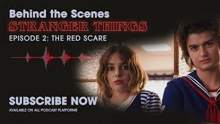 Behind The Scenes: Stranger Things Podcast | Ep. 2 - The Red Scare | Netflix
