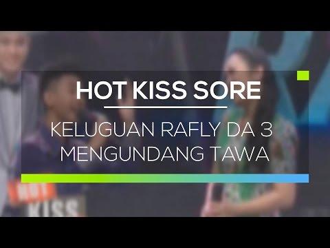 Keluguan Rafly DA 3 Mengundang Tawa - Hot Kiss Sore