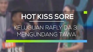 Keluguan Rafly DA 3 Mengundang Tawa Hot Kiss Sore