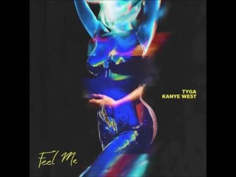 Tyga - Feel Me (Audio) ft. Kanye West