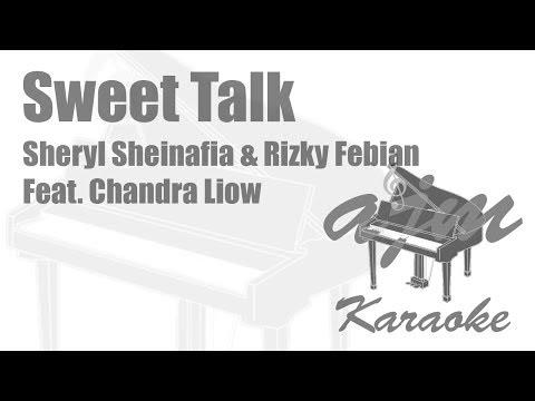Sheryl Sheinafia & Rizky Febian Feat  Chandra Liow - Sweet Talk | Ayjeeme Karaoke