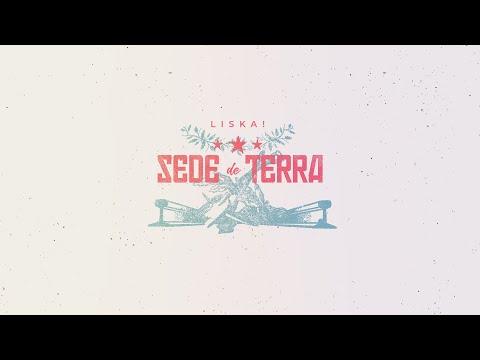 LISKA! - Sede de Terra (Lyric vídeo)