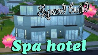 The Sims 4: Spa Hotel Speed Building!