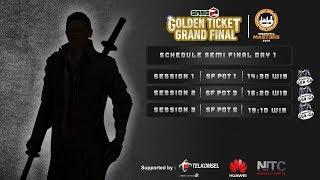 GAMEZ GOLDEN TICKET SQUAD | SEMI FINAL DAY 1