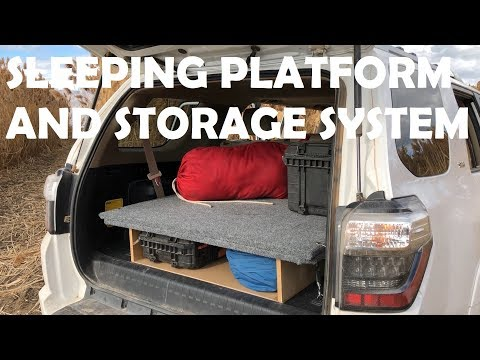Custom DIY Sleeping Platform and Storage System For a Toyota 4Runner For Overlanding and Camping