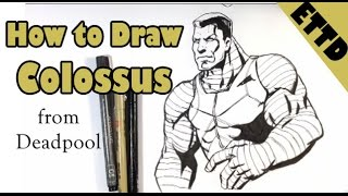 How to Draw Colossus from Deadpool - Easy Things to Draw