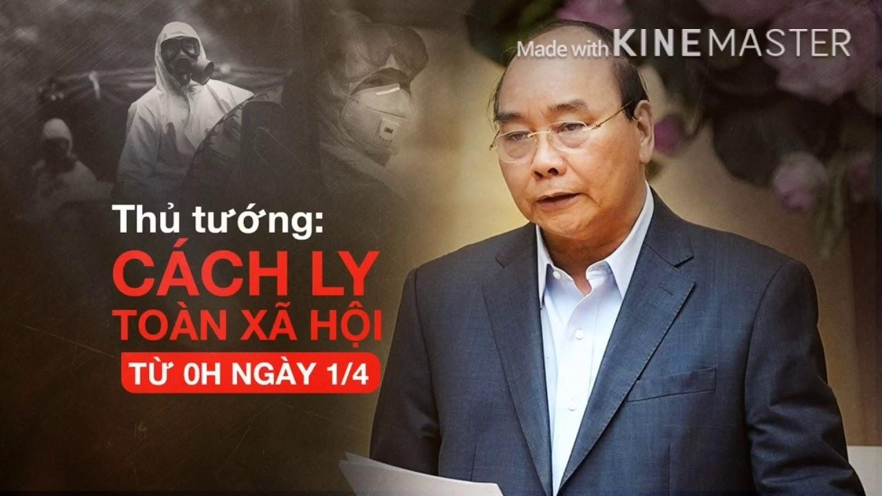 Thủ tướng chỉ thị Việt Nam 'cách ly toàn xã hội' trong 15 ngày