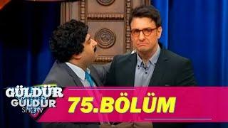 Güldür Güldür Show 75.Bölüm