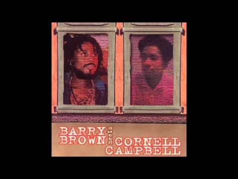 Barry Brown Meets Cornell Campbell (Full Album)