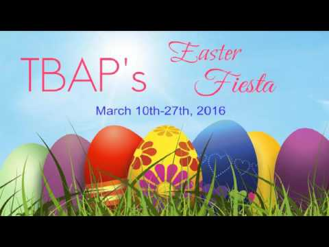 TBAP's 2016 Easter Fiesta - Cheryl McKay's Message