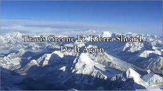 Travis Greene Ft. Kierra Sheard - Do It Again | Lyrics