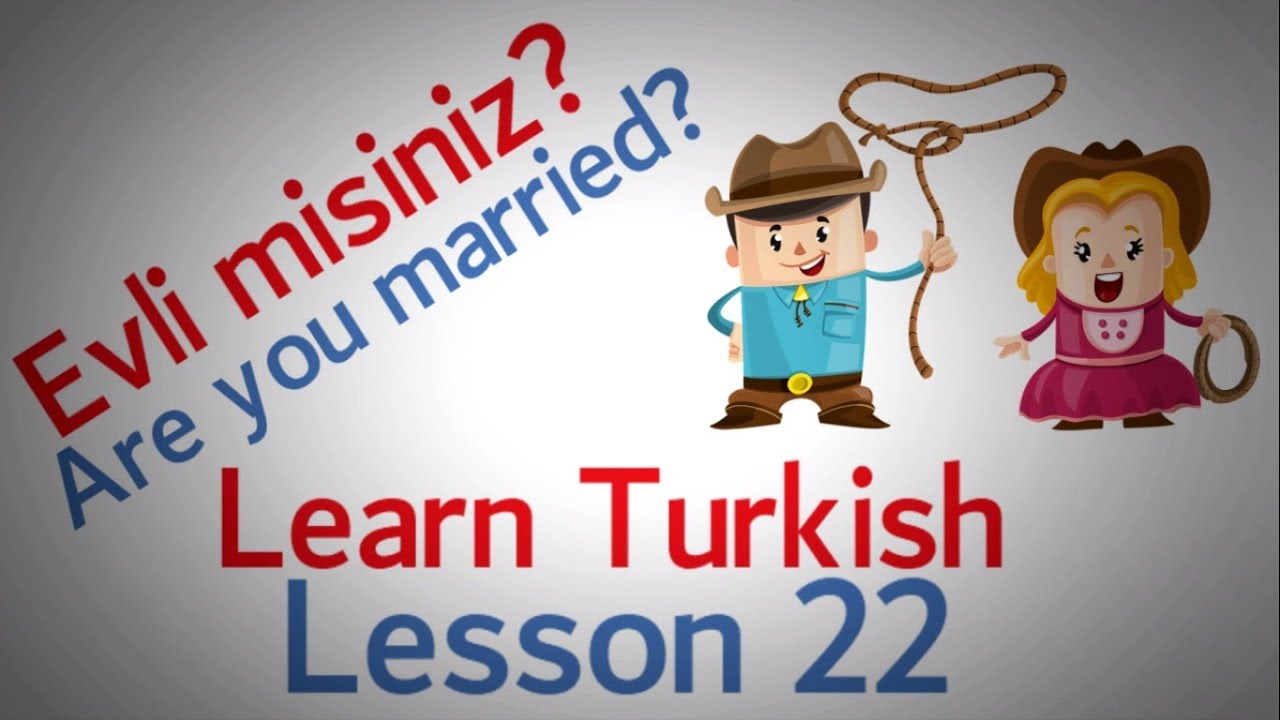 Learn Turkish Lesson 22 - Conversation Phrases (Part 2)