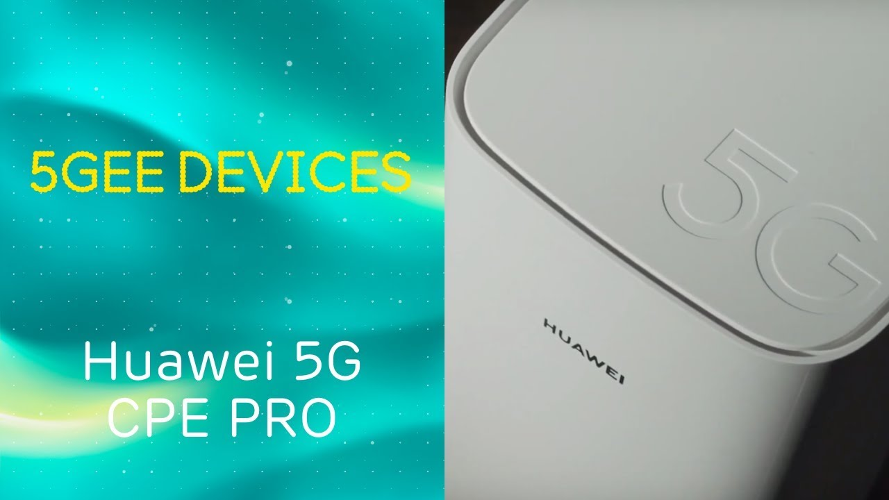EE Introduces 5GEE: Huawei 5G CPE Pro