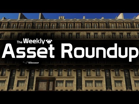 Cities: Skylines - The Weekly Asset Roundup (13-01)