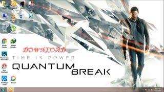 How To Download Quantum Break PC torrent