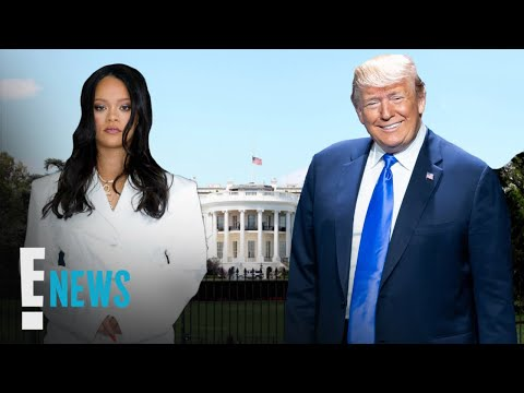 How Rihanna Sparked Donald Trump's 1st Twitter 'Like' in Years | E! News