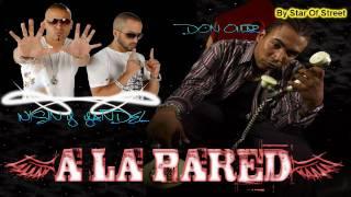 """""""A LA PARED"""" (Official Version)-Wisin y Yandel Ft. Don Omar HD"""