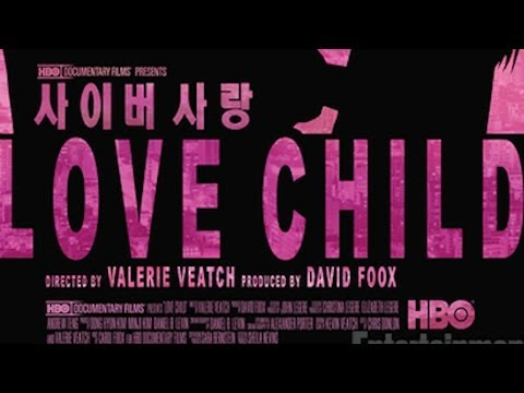 Sundance Documentary 'Love Child' Exposes South Korean Gaming Industry