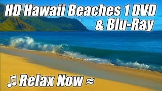 HD HAWAII BEACHES 1 / WAVES Relaxation Nature Video Trailer DVD & BLU-RAY w/ Ocean Sounds Relax
