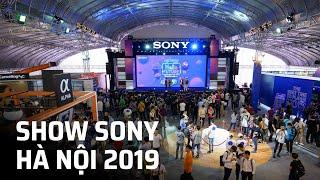 Một vòng Sony Show 2019 Hà Nội