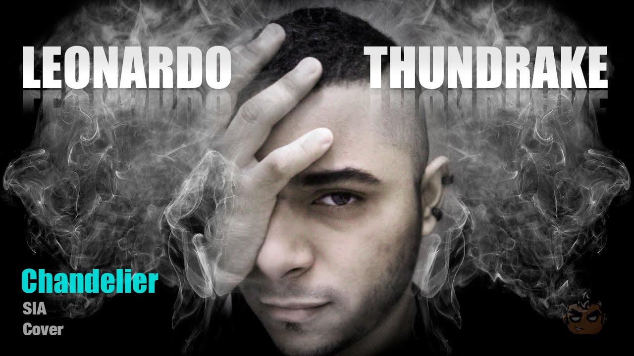Chandelier por Sia [Cover en Español] Leonardo Thundrake - YouTube