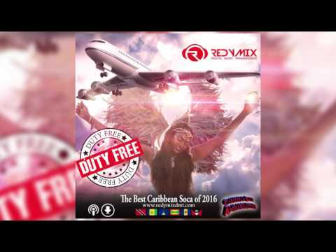 Duty Free Best of Caribbean Soca 2016 Redymix DMT