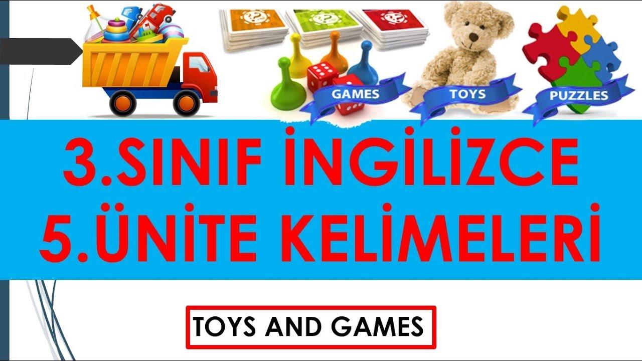 3 Sınıf Ingilizce 5 ünite Toys And Games Kelimeleri