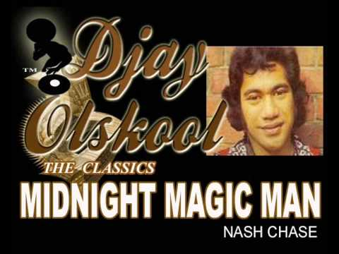 MIDNIGHT MAGIC MAN...Nash Chase