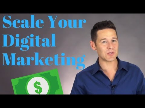 How To Scale Your Digital Marketing (Get 100% Growth in 2018)