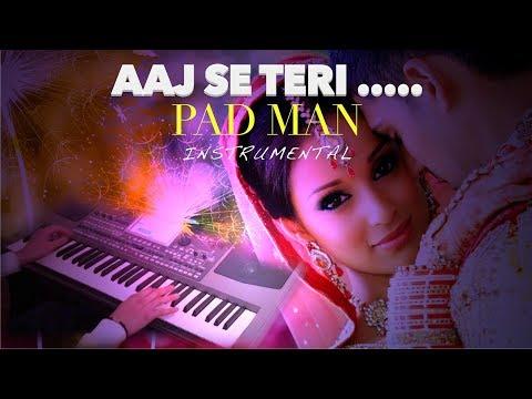 aaj se teri -PADMAN-Instrumental on KORG PA900