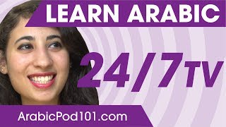 Learn Arabic 24/7 with ArabicPod101 TV