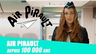 Air Pirault, depuis 100 000 ans thumbnail
