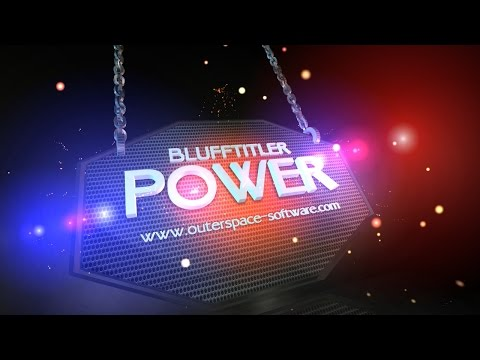 Blufftitler+ Templates +POWER: CUSTOMIZABLE INTRO VIDEO |            | created with BluffTitler  sriblessydaniel@gmail.com www.facebook.com/dani.daniel.94064