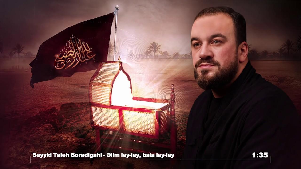 Seyyid Taleh - Balam lay lay - Ali lay lay - Meherrem ayi ucun 2019