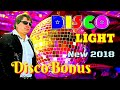 Michael Jackson Style - DiscoBonus  - NEW 2018 - DISCO LIGHT/ Music Igor Sorokin & Andrew Mosckalov