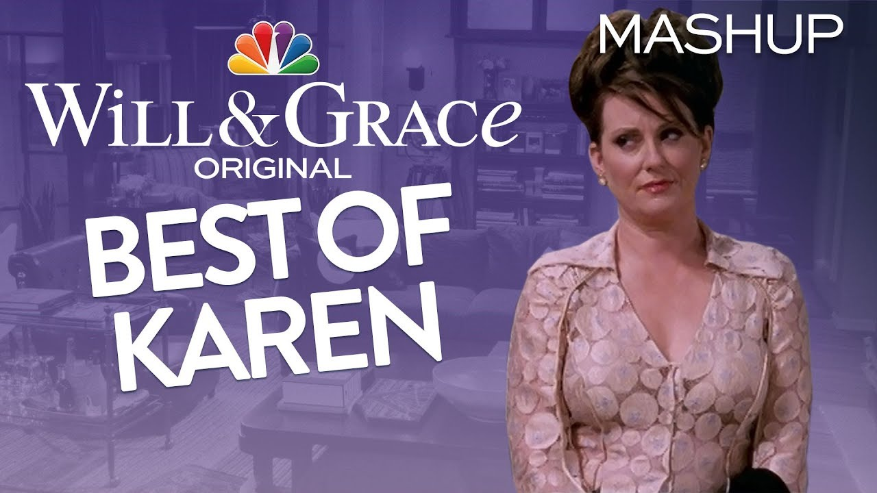 The Best Of Karen Walker Will Grace Youtube