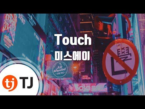 [TJ노래방] Touch - 미스에이 (Touch - MISS A) / TJ Karaoke