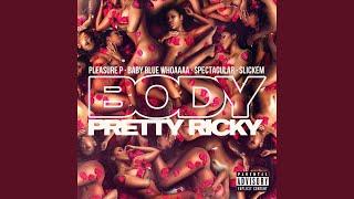 Play Body (feat. Pleasure P, Spectacular, Baby Blue Whoaaaa & Slick'em)