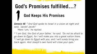God's Promises fulfilled?