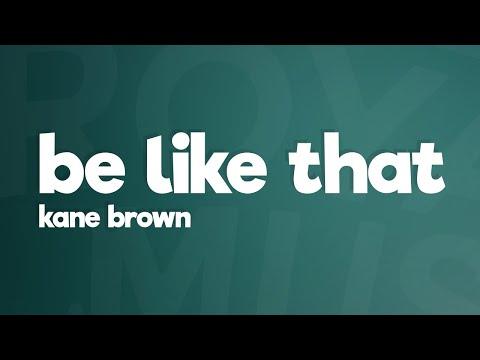 Kane Brown, Swae Lee, Khalid – Be Like That (Lyrics)