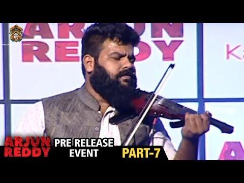 Arjun Reddy Movie Pre Release Event | Part 7 | Vijay Devarakonda | Shalini | Bhadrakali Pictures