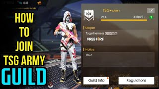 HOW TO JOIN TSG ARMY GUILD ||FULL REVIEW  , NEW LEADER ?#freefire