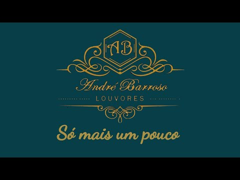 André Barroso - Só mais um pouco CoverGeraldo Guimarães
