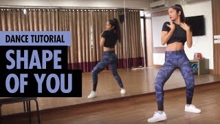 Shape of You | Ed Sheeran | Dance Tutorial | Hip Hop Dance Choreography | LiveToDance with Sonali